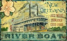 New Orleans River Boat Antiqued Wood Sign
