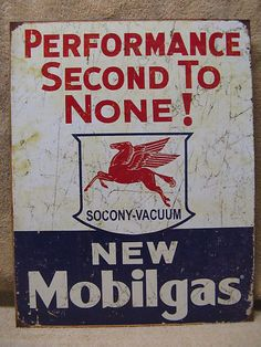 Mobil Gas Second To None Tin Metal My Dad would love this!!!
