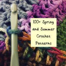 100+ Spring and Summer Crochet Patterns - Kathryn Vercillo