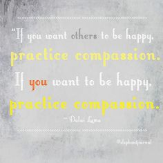 If you want others to be happy...  From elephantjournal.com