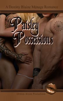 A no-strings relationship turns into a fated love with one common thread destined to leave a tangled web of desire.  http://www.bookstrand.com/paisley-possessions