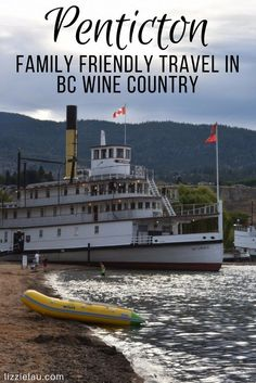 Penticton – Family Friendly Travel in BC Wine Country Travel With Kids, Family Travel, Family Vacations, Canada Destinations, Canadian Travel, Travel Reviews, Travel Guides, Travel Tips, Travel Stuff