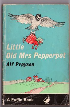 Little Old Mrs Pepperpot, by Alf Prøysen. Oh my, I had no idea it had been translated! LOVE it!