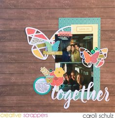 Creative Scrappers: Sketch #309 - Together by Caroli Schulz