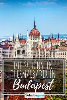 Welche Thermalbäder ihr bei einem Besuch in die Donaumetropole besuchen solltet, zeige ich euch jetzt. Darf ich vorstellen? Hier kommen die schönsten Thermalbäder in Budapest! #thermalbäder #budapest #ungarn #wellness #hauptstadt #kurstadt #urlaubsguru #reisetipps #reiseplanung #städtereise #wanderlust #sightseeing