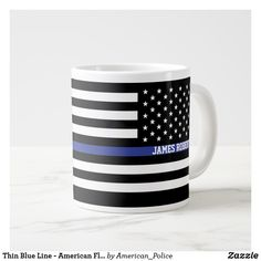 Shop Thin Blue Line - American Flag Personalized Custom Large Coffee Mug created by American_Police. Thin Blue Line Flag, Thin Blue Lines, Extra Large Coffee Mugs, Coffee Cups, Stainless Steel Coffee Mugs, Personalized Coffee Mugs, Personalized Gifts, Painted Mugs, Funny Coffee Mugs
