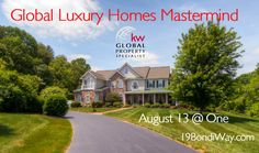 Global Luxury Homes Mastermind ~ Financing For International Buyer's: August 13 @ One