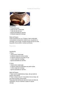 Receitas de Doces Finos  Tâmaras Recheadas     Ingredientes - 1/2 kg de tâmaras - 2 latas de leite condensado - 1 vidro de...