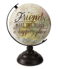 This 'Friends Make the World' Decorative Globe is perfect! #zulilyfinds