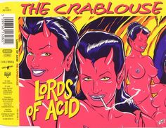 Chris 'Coop!' Cooper for Lords Of Acid - The Crablouse