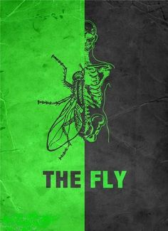 The Fly (One of my favorite romance films)(Yes I consider it romance)