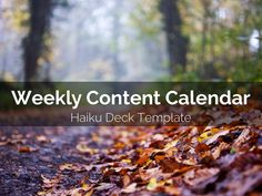 Weekly Content Calendar Template: Organize and boost your productivity by eliminating the guesswork on what to write and share with your readers and followers each day with this beautiful Haiku Deck template. #contentmarketing #socialmedia