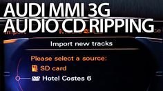 How to enable audio CD ripping to HDD #Audi MMI 3G (A4 A5 A6 A7 A8 Q3 Q5 Q7) #mp3