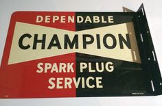 """Champion Spark Plugs Antique Flange (Old 1950 Vintage Auto Parts Advertising Double Sided Sign, """"Dependable Spark Plug Service"""")"""