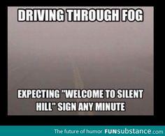 Lots of fog