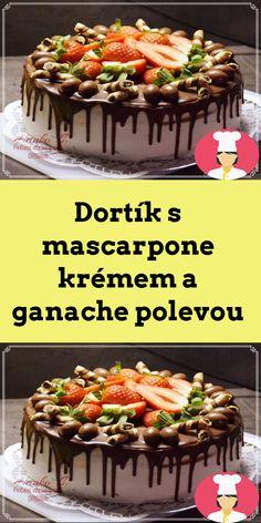 Dortík s mascarpone krémem a ganache polevou Cereal, Breakfast, Cake, Food, Mascarpone, Morning Coffee, Kuchen, Essen, Meals