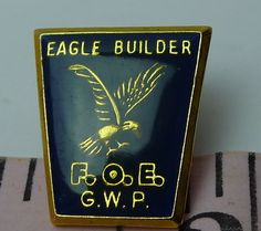 Fraternal Order of Eagles FOE  GWP  Pin