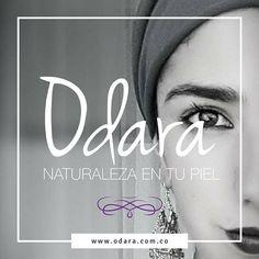 Siempre ODARA, Siempre mujer bonita 🌸 visita nuestra página www.odara.com.co