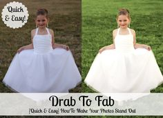 Drab to Fab {A Quick Fix Photography Tutorial} |