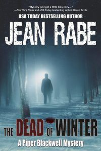 About The Dead of Winter by Jean Rabe It's a Happy New Year… …but not for Sheriff Piper Blackwell. Fifty-eight minutes into her first day on the job she's faced with a murder—the victim artfully posed amid the decorations on his lawn. Fresh out of the military, twenty-three-year-old Piper is...READ HERE>>>