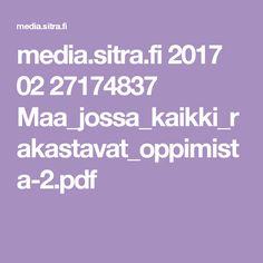 media.sitra.fi 2017 02 27174837 Maa_jossa_kaikki_rakastavat_oppimista-2.pdf