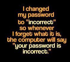 Incorrect Password lol