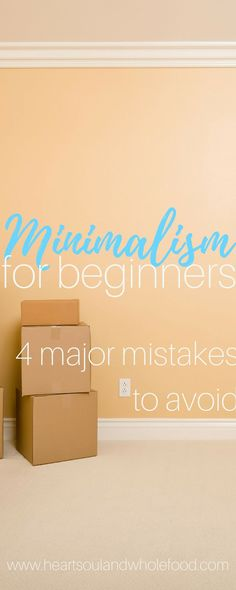 minimalist, minimalism, starting minimalism, minimalist mistakes, minimalism for beginners