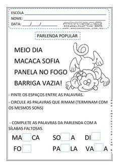 TRABALHANDO LEITURA/ESCRITA, SEGMENTAÇÃO,RIMAS E SÍLABAS.