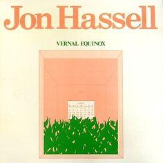 Jon Hassell | Vernal Equinox | 1977