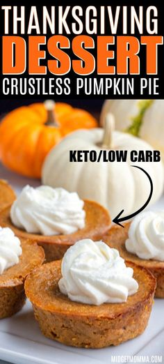 This Mini crustless pumpkin pie recipe is perfect for anyone who is looking for a low carb pumpkin pie or a keto pumpkin pie. This Mini crustless pumpkin pie recipe is perfect for anyone who is looking for a low carb pumpkin pie or a keto pumpkin pie. Crustless Pumpkin Pie Recipe, Low Carb Pumpkin Pie, Mini Pumpkin Pies, Pumpkin Pie Recipes, Image Of Pumpkin Pie, Pumpkin Recipes For Thanksgiving, Pumpkin Recipes For Diabetics, Diabetic Pumpkin Pie Recipe, Thanksgiving
