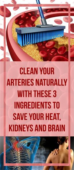 Fine article about how to Clean Your Arteries Naturally With These 3 Ingredients To Save Your Heart, Kidneys And Brain Check it Out ! - Read & Repin Follow Us