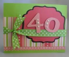 Happy 40th Birthday card using #CTMH Sophia paper pack