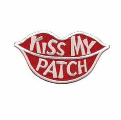 KISS MY PATCH Iron On Patch Applique rendered in red lips with white embroidery