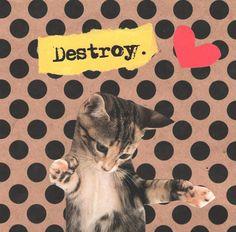 Destroy  Cat Art Print by TheEscapistArtist on Etsy, $3.00