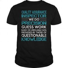 Awesome Tee For Quality Assurance Inspector - #cheap tee shirts #earl sweatshirt hoodie. I WANT THIS => https://www.sunfrog.com/LifeStyle/Awesome-Tee-For-Quality-Assurance-Inspector-100308709-Black-Guys.html?id=60505