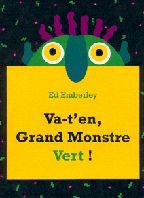 L'école des loisirs - Va-t'en, Grand Monstre Vert ! - Ed Emberley (1996)