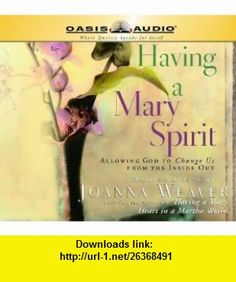 "Having a Mary Spirit By Joanna Weaver CD This is a book that will take women on the next step in their spiritual journey. Author Joanna Weaver exposes the ""twis Lori Wick, Books To Read, My Books, Prince Of Peace, Hidden Places, This Is A Book, Inside Out, Insight, Mary"