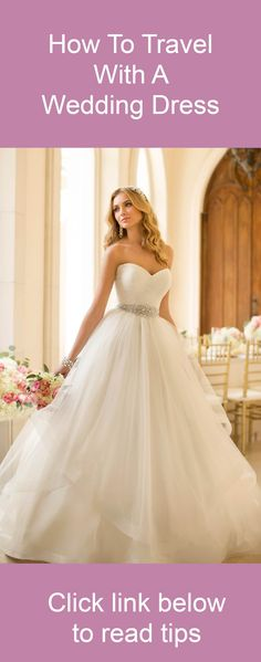 Read more here: http://www.kardella.com/news/index.php/how-to-travel-with-a-wedding-dress/