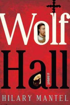 Wolf Hall : a novel by Hilary Mantel.  Click the cover image to check out or request the historical fiction kindle.