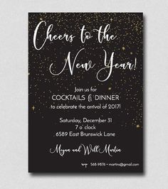 New Years Eve party invitation. Cheers to the arrival of 2017! Change colors/text to match party themes. Send us your text and a proof will be emailed in 1 business day. Once proof approved, invitations will ship fed ex in 2-3 business days. Invitations Details: Size: 5 x 7 10 cards per box with white envelopes Other fonts available. Send us a message and we will email our font list. Change layout/wording/colors as needed. Message us your text and we will set up a proof. Print...