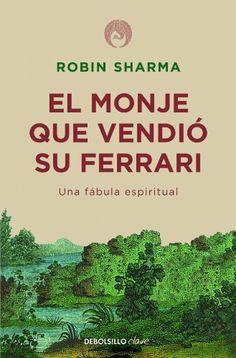 El monje que vendió su Ferrari (CLAVE) de Robin Sharma, http://www.amazon.es/dp/8499087124/ref=cm_sw_r_pi_dp_iC60sb0KNBXDA