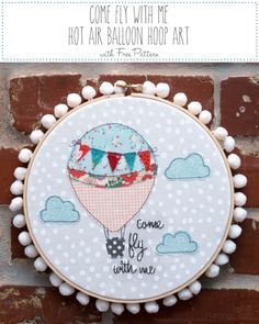 Flamingo Toes: Come Fly With Me Hot Air Balloon - hoop art embroidery project with free pattern. Free Motion Embroidery, Embroidery Hoop Art, Vintage Embroidery, Cross Stitch Embroidery, Embroidery Patterns, Simple Embroidery, Easy Sewing Projects, Sewing Projects For Beginners, Lazy Daisy Stitch