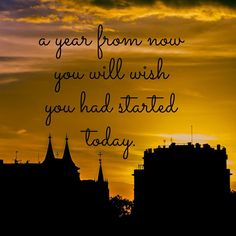 Start Today! #Quotes #Motivation