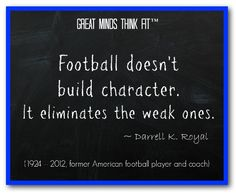 Famous #Football #Quote by Darrell K. Royal