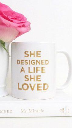 She Designed A Life She Loved Mug