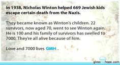 Inspiring feats - In 1938, Nicholas Winton helped 669 Jewish kids escape certain death from the Nazis.
