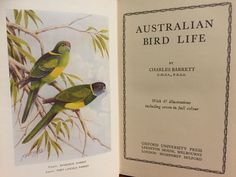Australian Bird Life by Charles Barrett. Published in 1945. Total pages 239 with 47 illustrations including seven in full color.