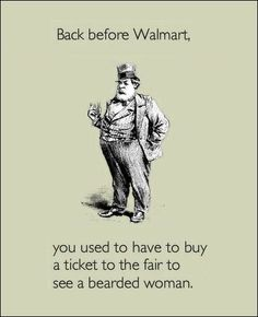 Walmart... where you go to people watch if you have absolutely nothing else to do!