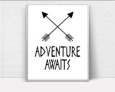 Adventure Awaits, Adventure Printable, Inspirational Quote, Inspirational Wall Art, inspirational art, Art Printables, Creative Home Decor #giftidea #birthdaygiftideas #housewarminggift