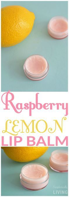 "Raspberry Lemon Lip Balm. I might ""redesign"" this recipe to make it more my style and easier to make, but I love the idea!"
